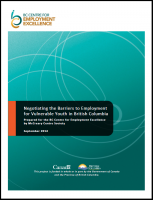 McCreary Centre Society - Negotiating the Barriers to Employment for Vulnerable Youth in British Columbia